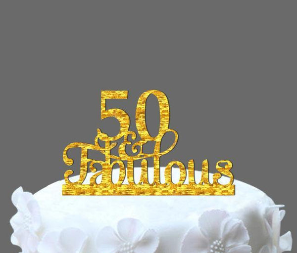 50th And Fabulous Cake Topper