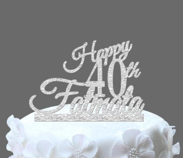 Happy 40th Birthday Custom Cake Topper With Name In Glittery Silver