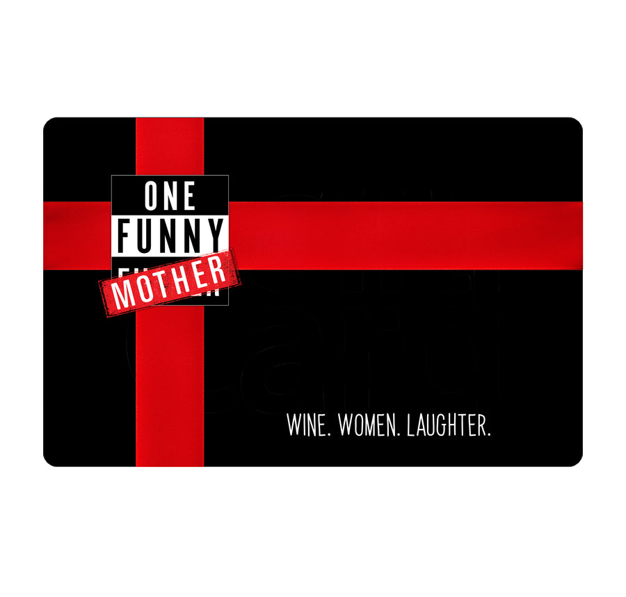 One Funny Mother Gift Card
