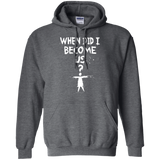 When Did I - Pullover Hoodie 8 oz
