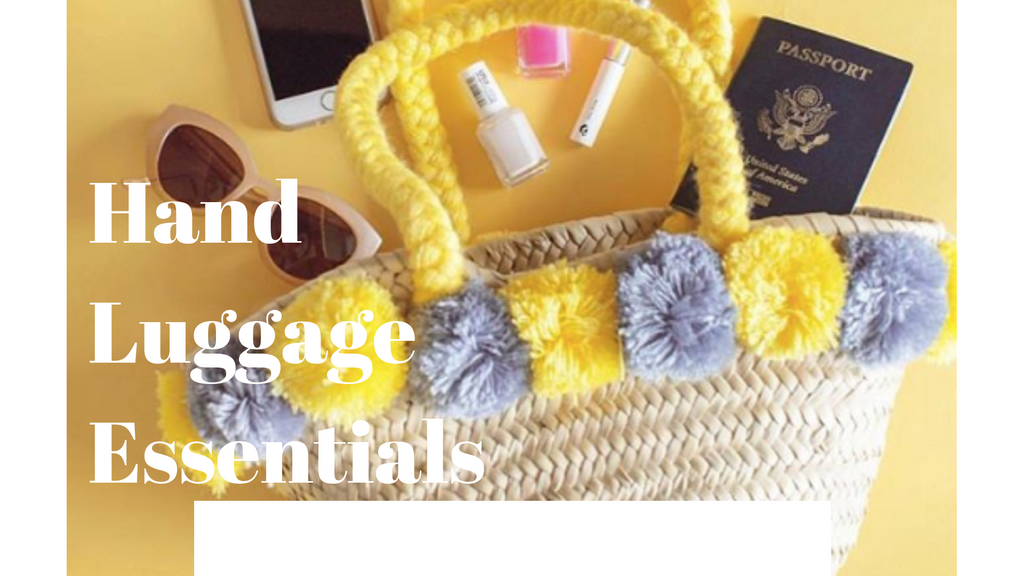 5 Hand Luggage Essentials