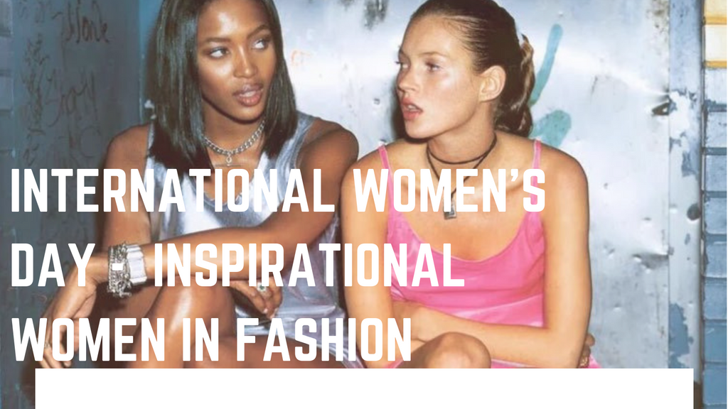 5 Inspirational Women in Fashion - International Women's Day