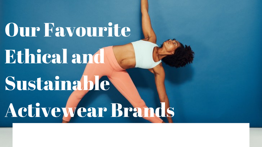 Ethical and Sustainable Activewear Brands