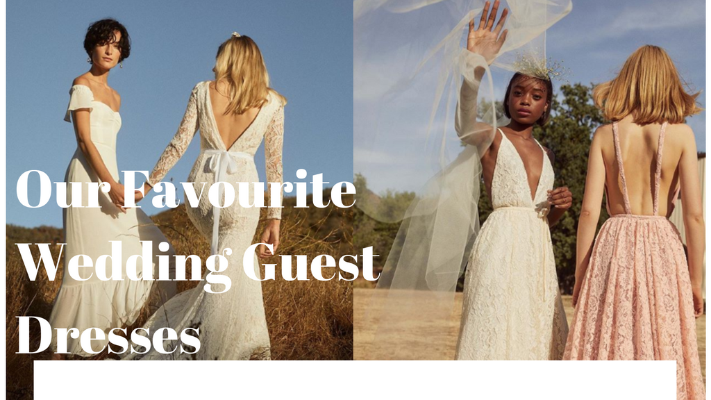 Our Favourite Wedding Guest Dresses