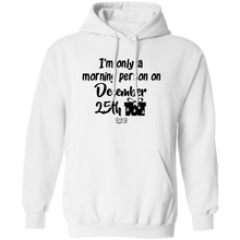 MORNING PERSON -  Hoodie