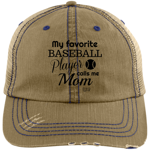 MY FAVORITE BASEBALL PLAYER -  Distressed Unstructured Trucker Cap