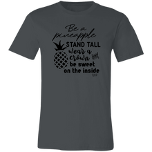 BE A PINEAPPLE -  Short-Sleeve T-Shirt