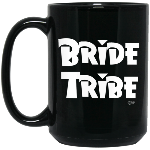 BRIDE TRIBE - 15 oz. Black Mug