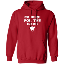 HERE FOR THE BOOS - Hoodie