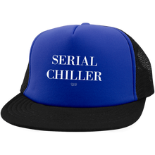 SERIAL CHILLER -  Trucker Hat with Snapback