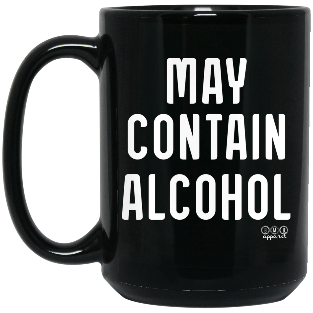 MAY CONTAIN ALCOHOL - 15 oz. Black Mug