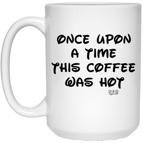 ONCE UPON A TIME -  15 oz. White Mug