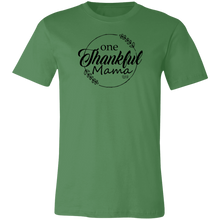 ONE THANKFUL MAMA -  Short-Sleeve T-Shirt