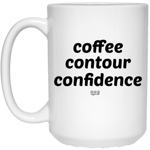 CONFIDENCE -  15 oz. White Mug