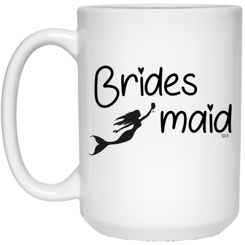 BRIDESMAID -  15 oz. White Mug