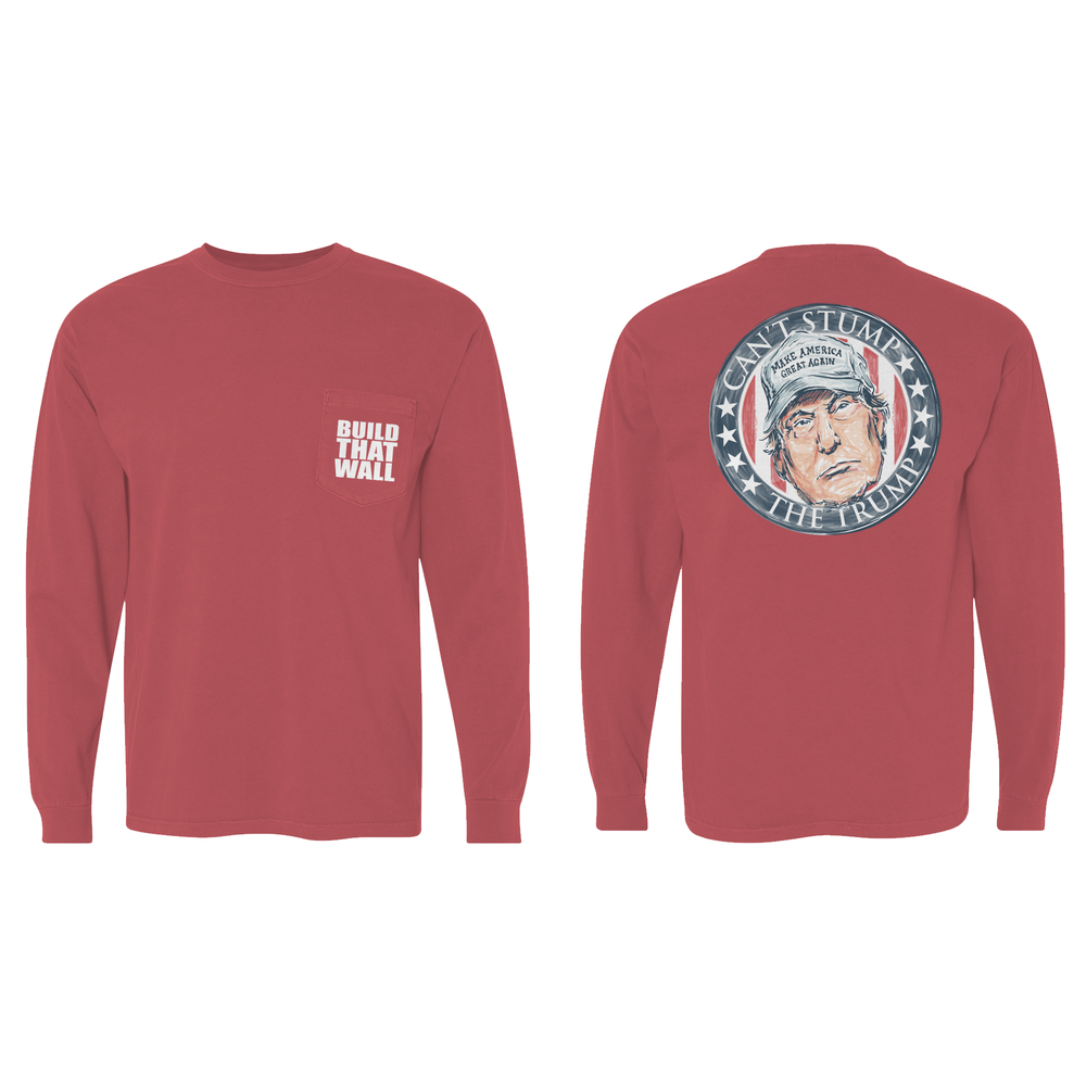Can't Stump The Trump - Long Sleeve