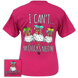 My Chicks Need Me - Short Sleeve