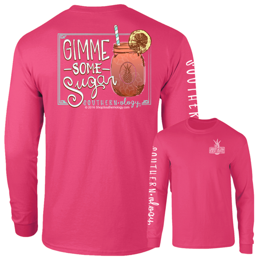 Gimme Some Sugar - Long Sleeve