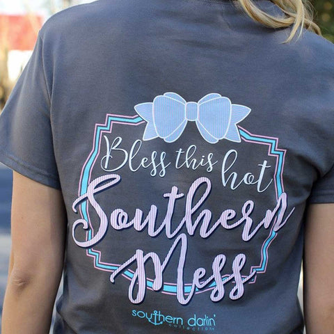 Bless This Hot Southern Mess - Short Sleeve