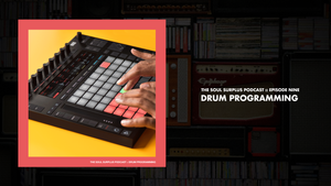 Episode 9 - Drum Programming