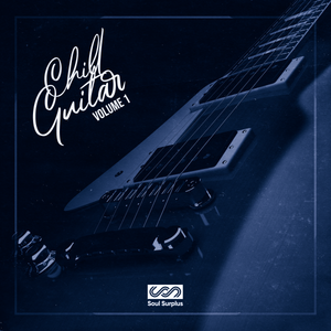 Chill Guitar Volume 1 (Sample Pack) [Royalty-Free]