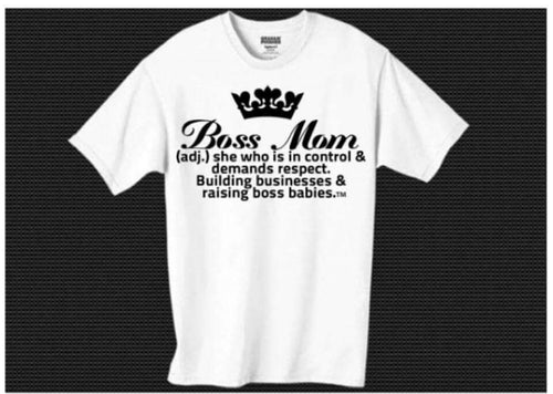 Boss Mom Defintion Tee - Bossmombyshamekia