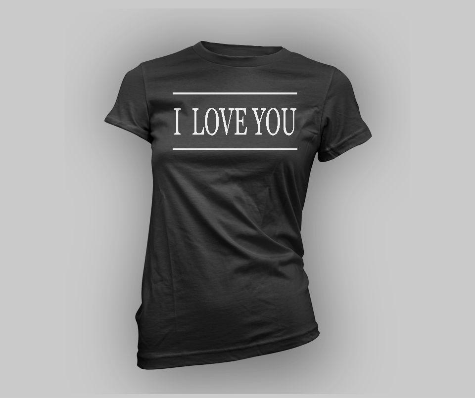 Women's I Love You Tee