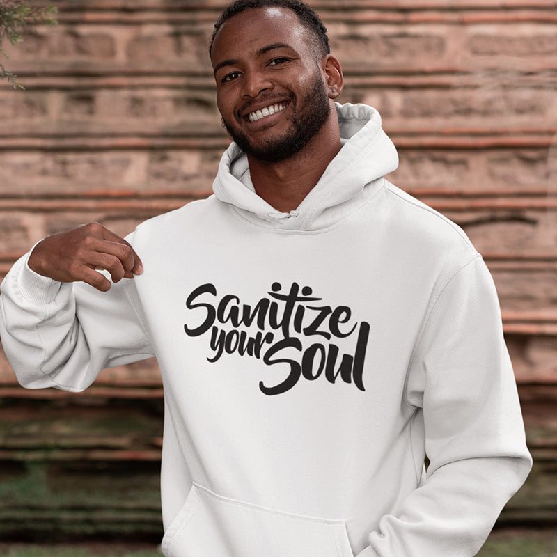 Adult Sanitize Your Soul Hoodie