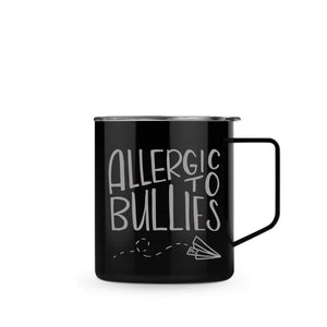 Allergic To Bullies Mug/Cup