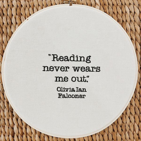 """Reading Never Wears Me Out"" 8-inch Hoop"