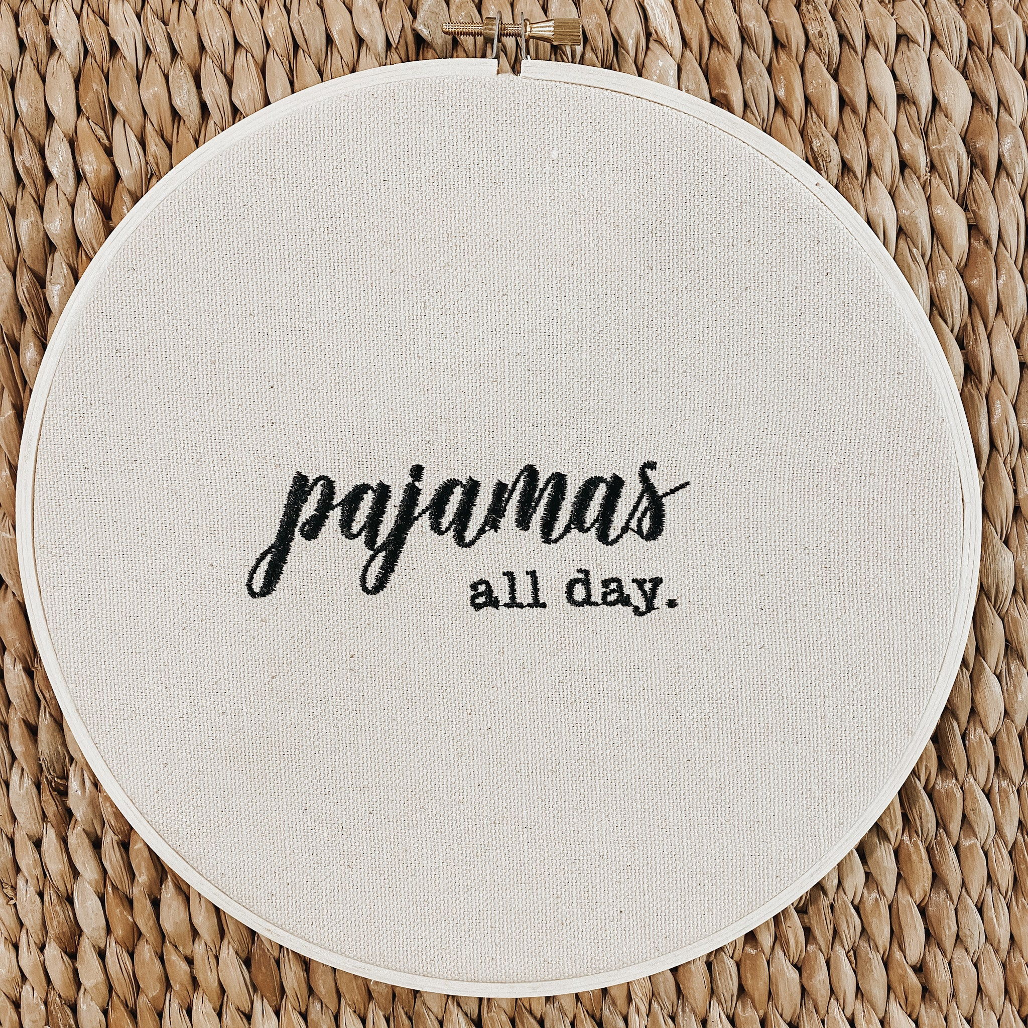 """Pajamas all day."" 8-inch Hoop"