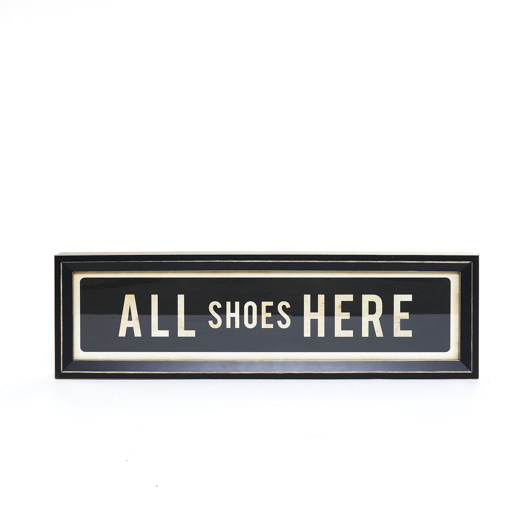 All Shoes Here Sign