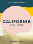 California Living and Eating