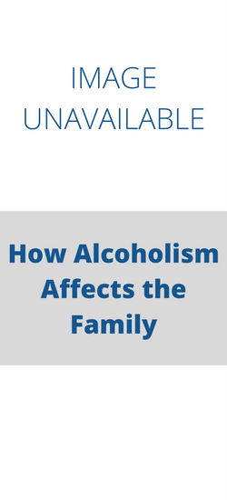 How Alcoholism Affects the Family