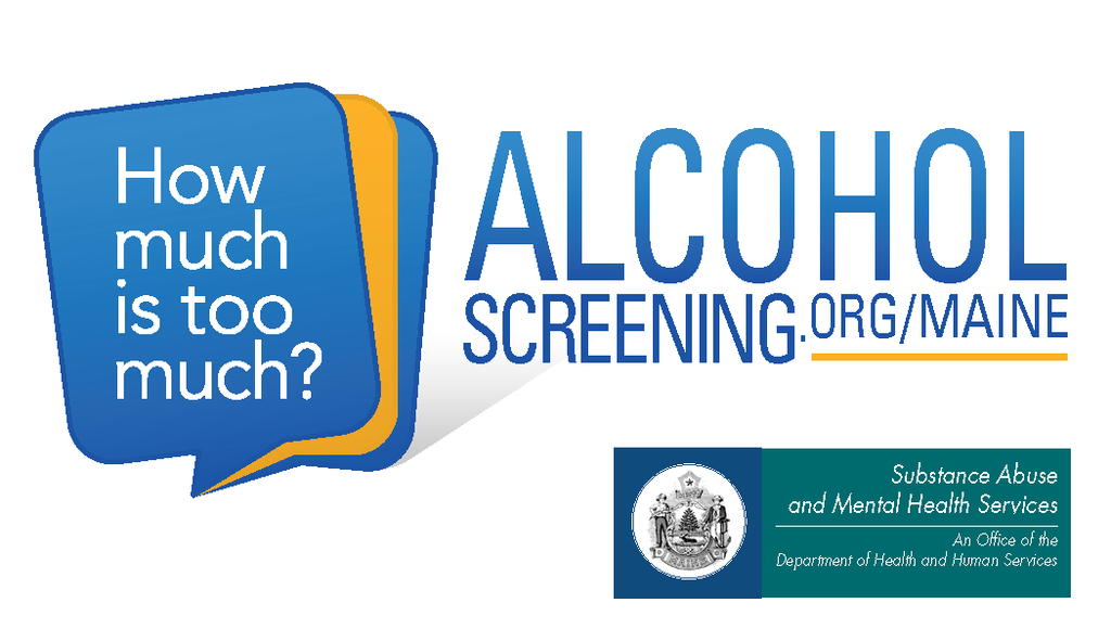 How Much is too Much: Alcohol Screening.org/ Maine