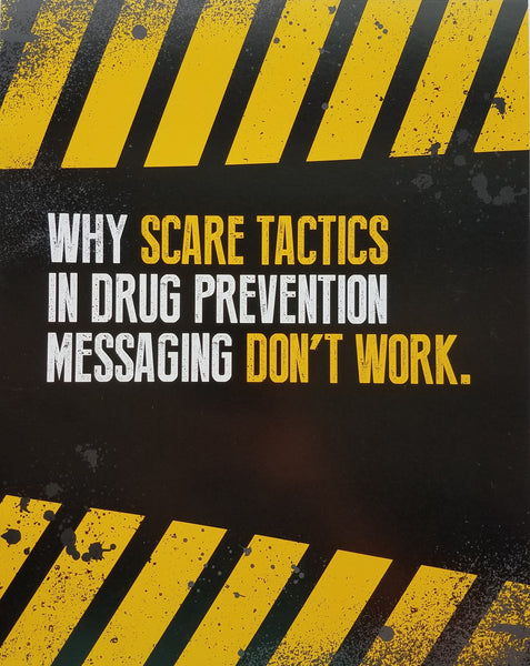 Why Scare Tactics in Drug Prevention Messaging Don't Work