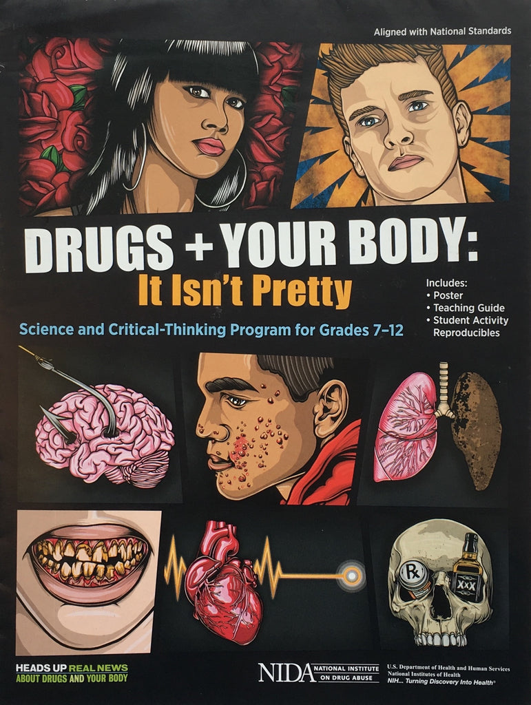 Drugs and Your Body: It Isn't Pretty (Adolescent Version)