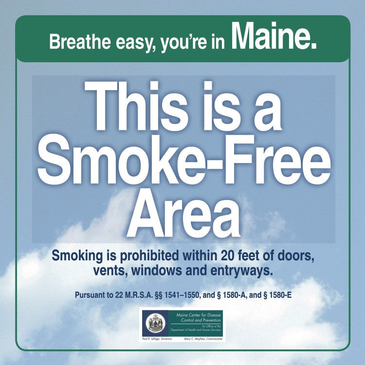 This is a Smoke-Free Area: Prohibited within 20 Feet of Doors