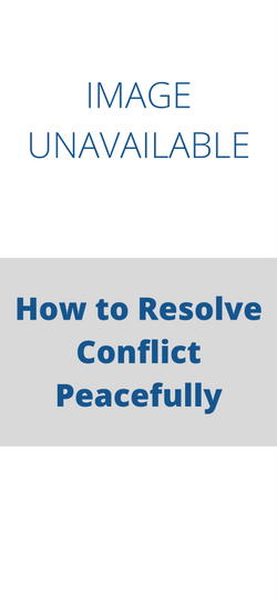 How to Resolve Conflict Peacefully