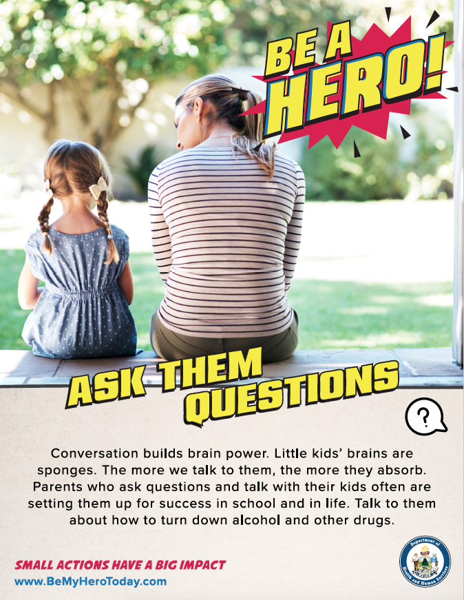 Be A Hero Poster: Ask Questions