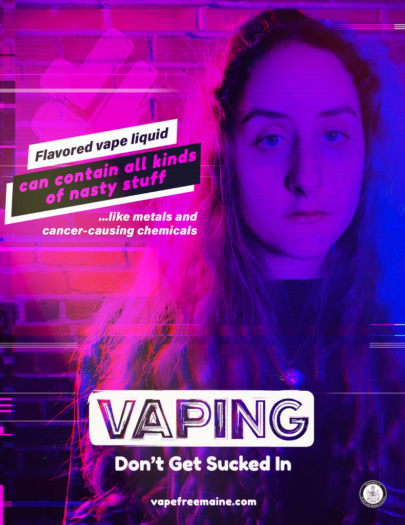 Vaping: Don't Get Sucked In - Poster (nasty stuff)