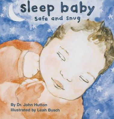 Safe Sleep Book – Sleep Baby Safe and Snug