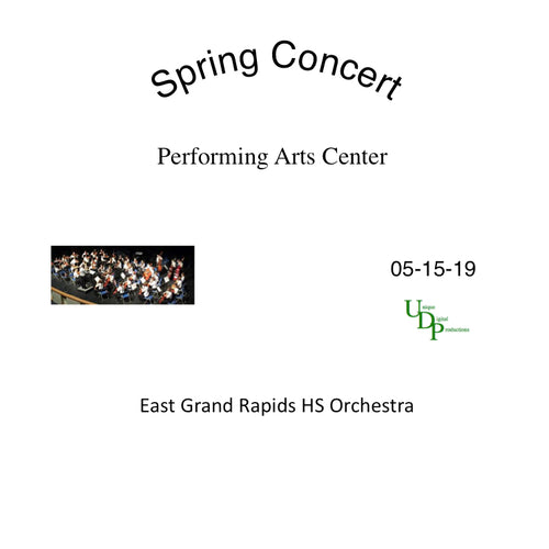 05-15-19 East Grand Rapids HS Orchestra Spring Concert