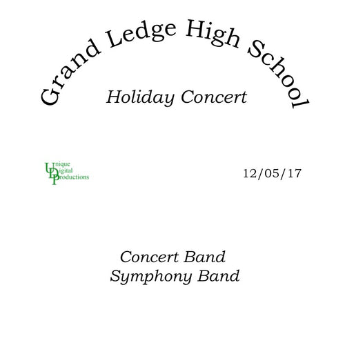 Concert & Symphony Bands,  Holiday Concert December 5, 2017