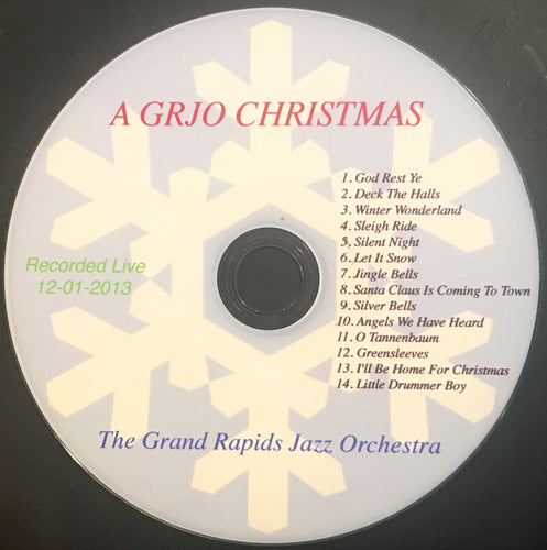 Grand Rapids Jazz Orchestra - A GRJO Christmas  (2014)