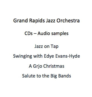 Grand Rapids Jazz Orchestra CDs - Audio samples