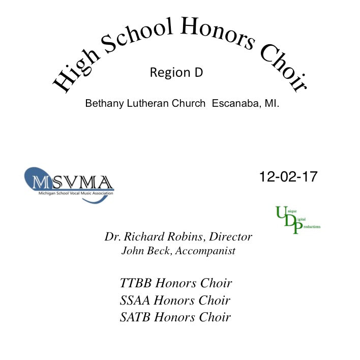 High School Honors Choir - Region D - Escanaba, MI.