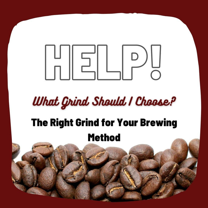 How to Select the Right Grind for Your Brewing Method