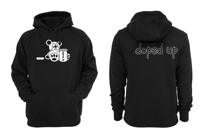 Doped up Hoodie