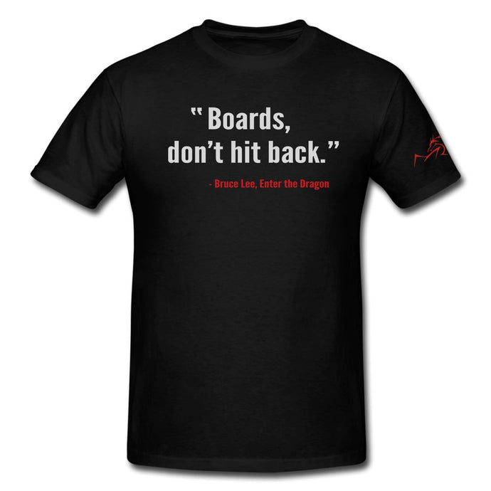 Boards Don't Hit Back Tshirt